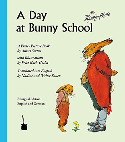 9783943052275: A Day at Bunny School / Die H�schenschule: A Pretty Picture Book