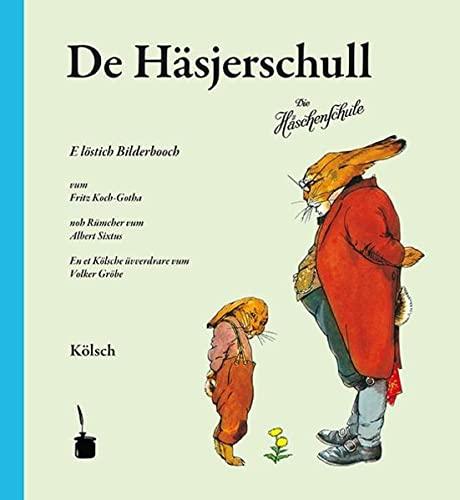 9783943052541: De Häsjerschull. Die Häschenschule -- Kölsch