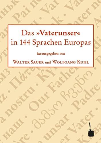 """Das """"Vaterunser"""" in 144 Sprachen Europas: Wolfgang Kuhl"""
