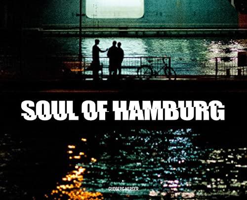 9783943061444: Soul of Hamburg: Moderne Stassenfotografie