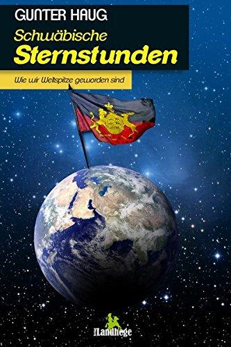 9783943066371: Haug, G: Schwäbische Sternstunden