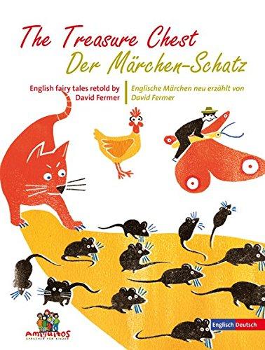 9783943079401: The Treasure Chest - Der M�rchen-Schatz: English fairy tales retold by David Fermer / Englische M�rchen neu erz�hlt von David Fermer