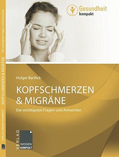 9783943082081: Kopfschmerzen & Migräne: Die wichtigsten Fragen und Antworten