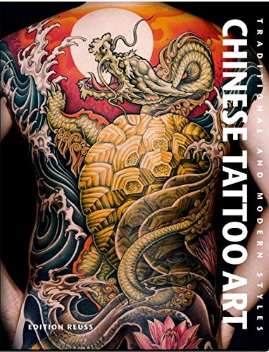 9783943105049: Chinese Tattoo Art: Traditional & Modern Styles