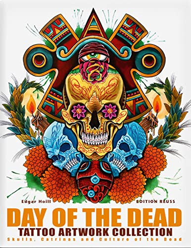 Day of the Dead Tattoo Artwork Collection: Edgar Hoill