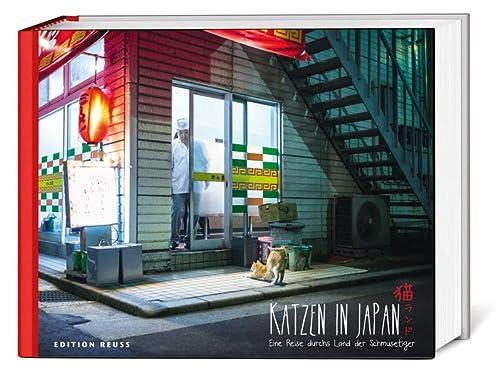 Katzen in Japan: Eine Reise Durchs Land der Schmusetiger (German Edition): Dephine Vaufrey