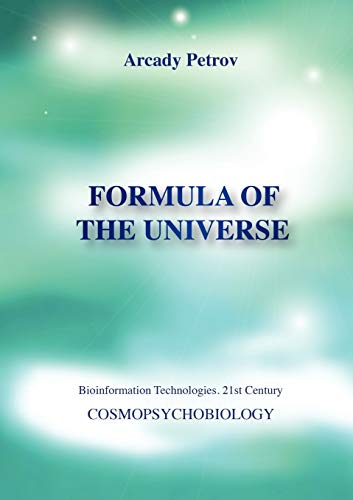 9783943110449: Formula of the Universe (Cosmopsychobiology)