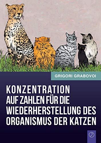9783943110890: Konzentration Auf Zahlen Fur Die Wiederherstellung Des Organismus Der Katzen (German Edition)