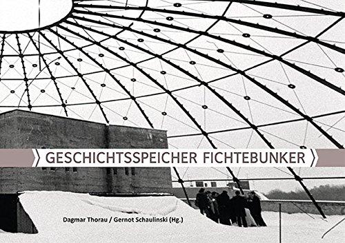 9783943112108: Geschichtsspeicher Fichtebunker