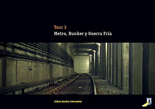 Metro, Bunker y Guerra Fría: Gidom, Henry; Williams,