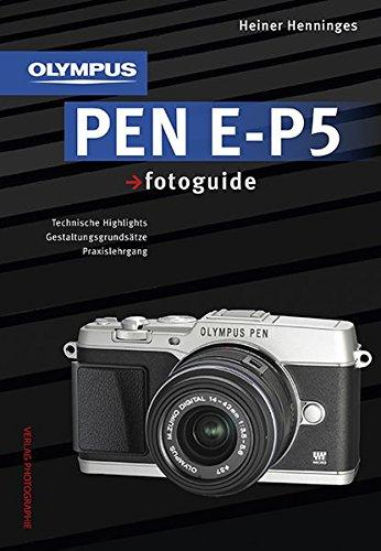 9783943125184: Olympus PEN E-P5 fotoguide