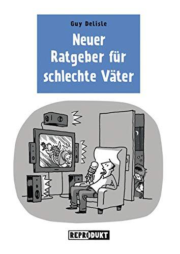 9783943143928: Neuer Ratgeber f�r schlechte V�ter