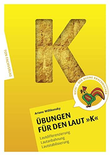 9783943155013: �bungen f�r den Laut K: Lautdifferenzierung - Lautanbahnung - Lautstabilisierung