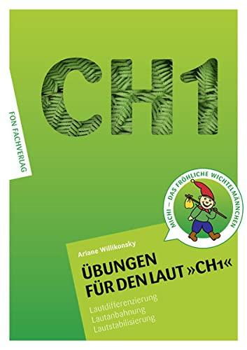 9783943155044: �bungen f�r den Laut CH1: Lautdifferenzierung - Lautanbahnung - Lautstabilisierung