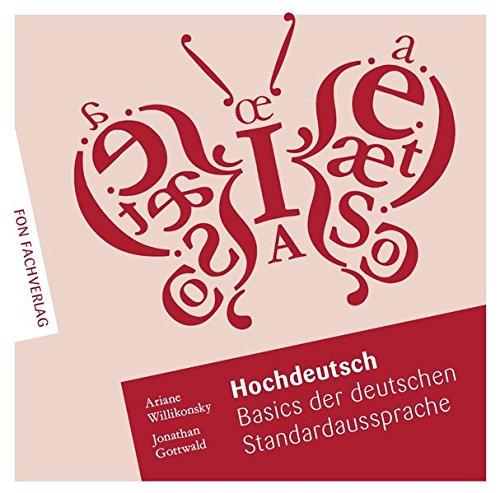 9783943155129: Hochdeutsch - Basics der deutschen Standardaussprache: Übungs-CD mit ausführlicher Übungsbeschreibung im Booklet
