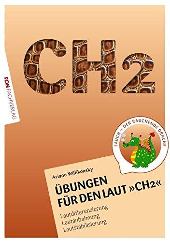 9783943155242: �bungsheft f�r den Laut CH2: Lautdifferenzierung - Lautanbahnung - Lautstabilisierung