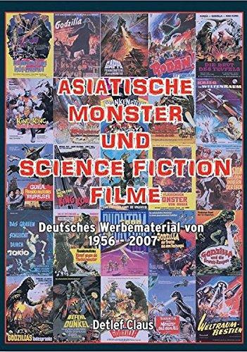 Asiatische Monster- und Science-Fiction-Filme: Detlef Claus