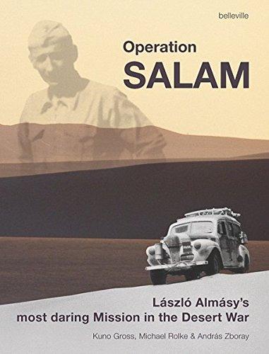 Operation Salam: Laszlo Almasy's Most Daring Mission: Kuno Gross, Michael