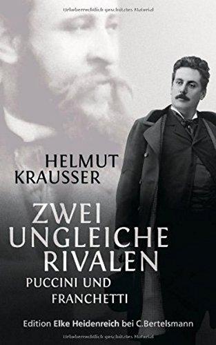 9783943157796: Zwei ungleiche Rivalen: Puccini und Franchetti