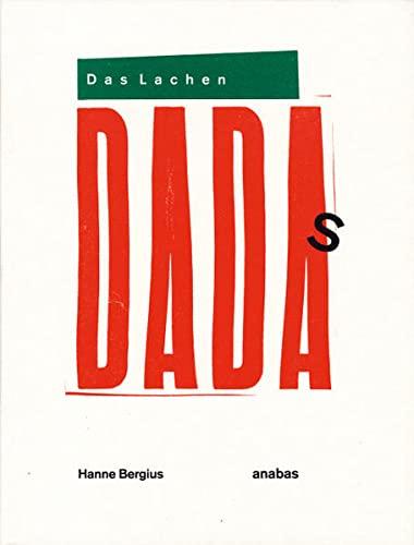 Das Lachen Dada's: Hanne Bergius