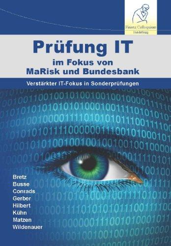 Prüfung IT im Fokus von MaRisk und: Jörg Bretz (Autor),