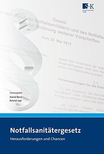 9783943174175: Notfallsanitätergesetz (NotSanG): Herausforderungen und Chancen