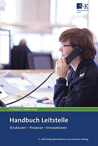 Handbuch Leitstelle: Strukturen - Prozesse - Innovationen (Paperback)