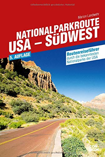 9783943176230: Nationalparkroute USA - Südwest