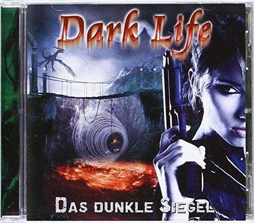 9783943179026: Dark Life 03. Das dunkle Siegel