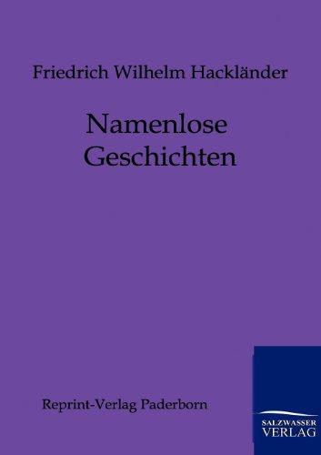 Namenlose Geschichten: Friedrich Wilhelm Hackl Nder