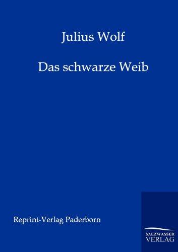 9783943185751: Das schwarze Weib (German Edition)
