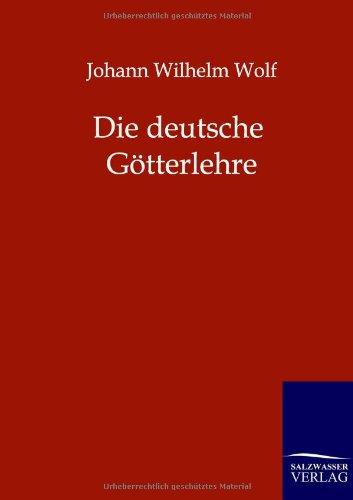 9783943185867: Die deutsche Götterlehre (German Edition)
