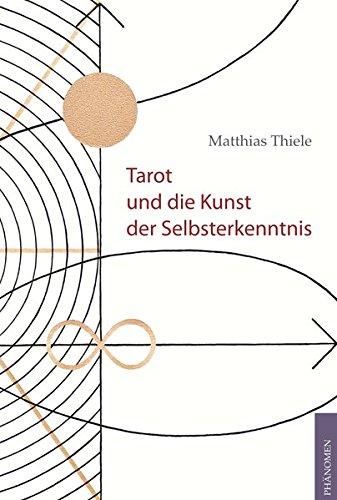 9783943194173: Tarot und die Kunst der Selbsterkenntnis