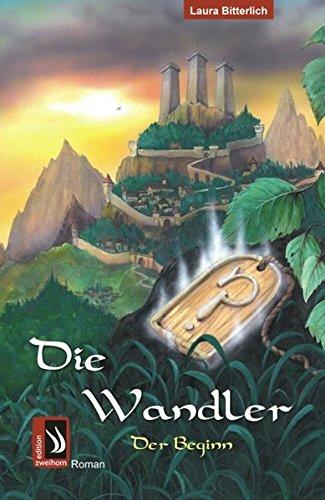 9783943199123: Die Wandler. Der Beginn