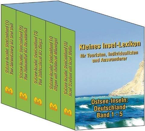 Ostsee-Inseln: Deutschland Band 1-5. Gesamtausgabe: Kleines Insellexikon fur Touristen, ...