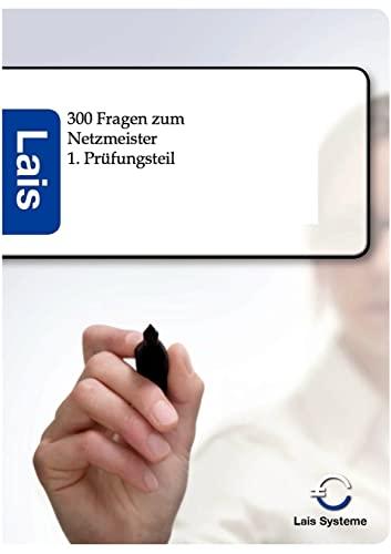 9783943233124: 300 Fragen zum Netzmeister