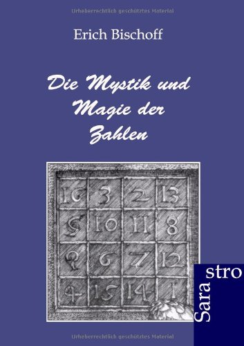 9783943233490: Die Mystik und Magie der Zahlen (German Edition)