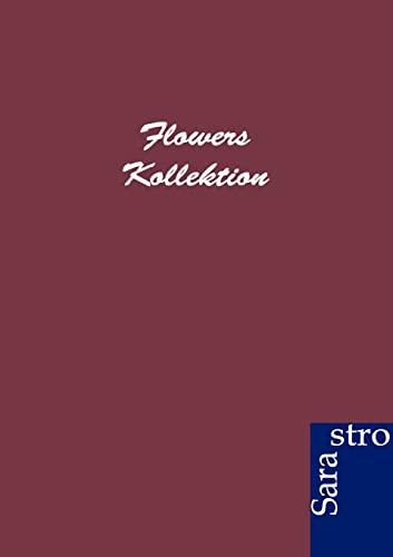 Flowers Kollektion: ohne Autor