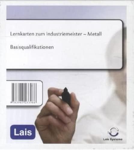 Lernkarten Industriemeister Metall - Basisqualifikationen