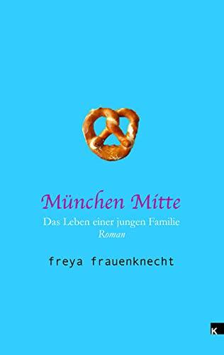 9783943237139: München Mitte: Mama al dente