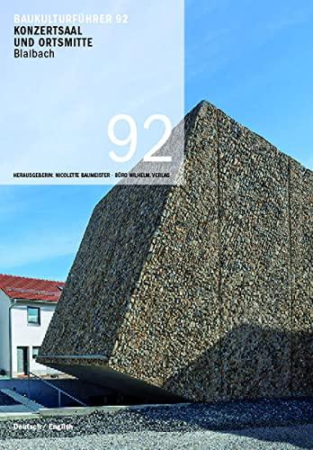 9783943242478: Baukulturführer 92 Konzertsaal und Ortsmitte Blaibach: Architekt: Peter Haimerl, München