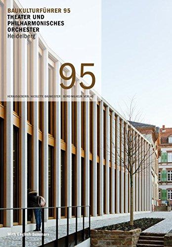 Baukulturführer 95 Theater- und Philharmonisches Orchester Heidelberg: Baumeister Nicolette, Schuler