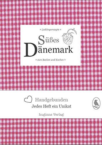 9783943249088: Hohm, A: Süßes Dänemark / Backen u. Kochen