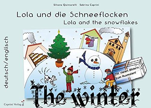 9783943290059: Lola und die Schneeflocken: Lola and the snowflakes