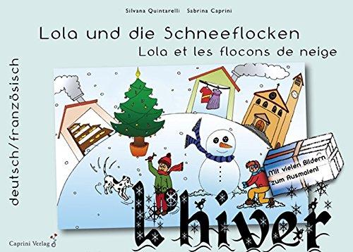 9783943290073: Lola und die Schneeflocken: Lola et les flocons de neige