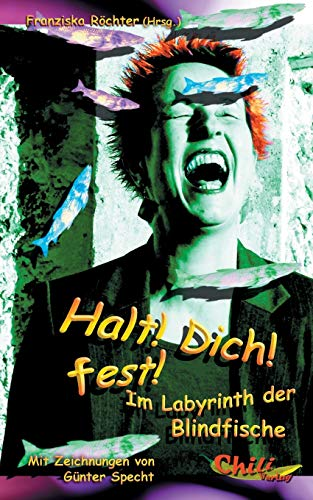 9783943292039: Halt! Dich! fest! (German Edition)