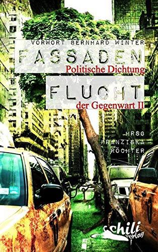 Fassadenflucht: Politische Dichtung der Gegenwart II: Fritz Deppert; Manfred