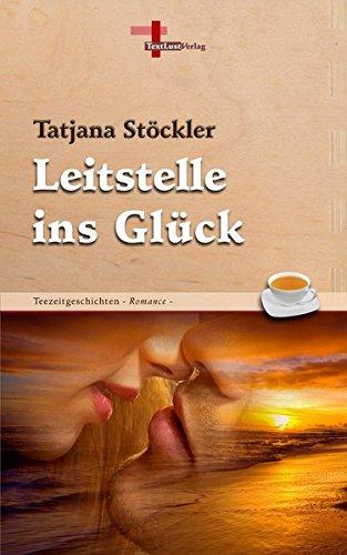 Leitstelle ins Glück: Stöckler, Tatjana