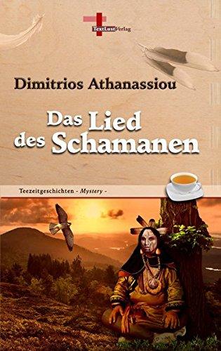9783943295573: Das Lied Des Schamanen (German Edition)