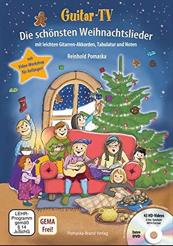 9783943304862: Guitar-TV: Die sch�nsten Weihnachtslieder (mit DVD): Leichte Gitarren-Akkorde, Tabulatur und Noten; inkl. Video-Workshop f�r Gitarrenanf�nger
